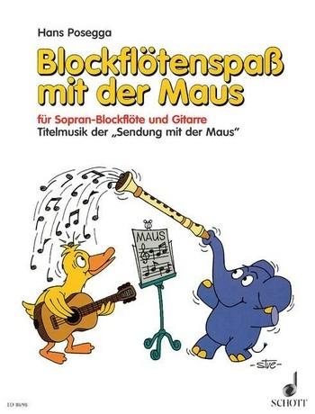 Posegga, Hans - Blockflötenspaß mit der Maus - Sopranblockflöte und Gitarre