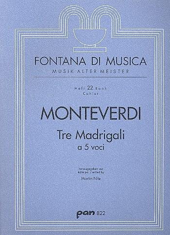Monteverdi, Claudio - 3 Madrigale à 5 Voci - AATTB