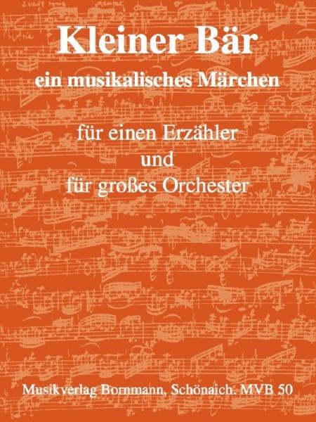 Bornmann, Johannes - Der kleine Bär - Erzähler und großes Orchester