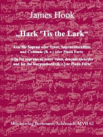 Hook, James - Hark ´ Tis the Lark - Sopran oder Tenor, Sopranblockflöte und Bc.