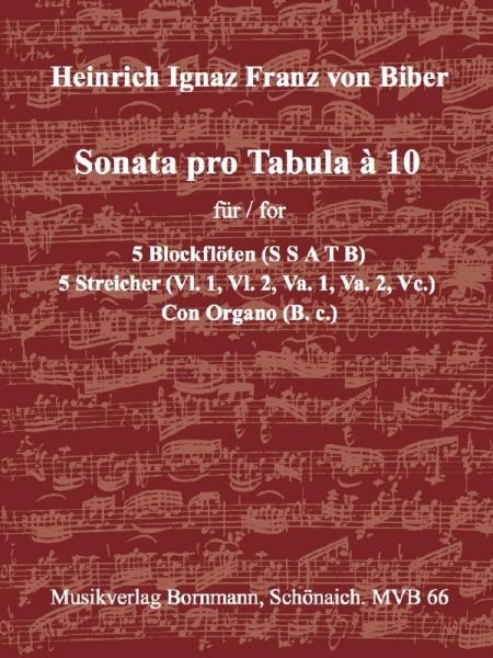 Biber, Heinrich Ignaz Franz von - Sonata pro Tabula à 10  SSATB + 5 Streicher und Bc.