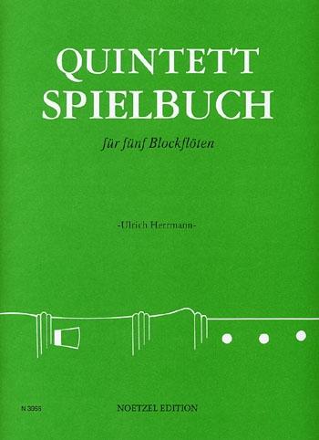 Herrmann, Ulrich (Hrg.) - Quintett-Spielbuch  I  - SATTB / SAATB / SSATB