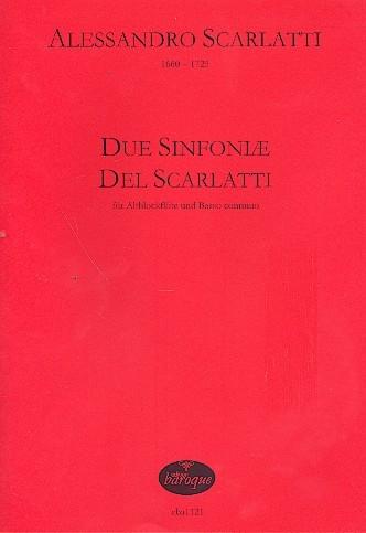 Scarlatti, Allessandro - Due Sinfoniae  - Altblockflöte und Basso continuo