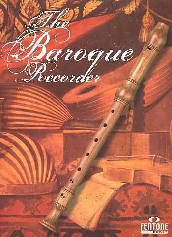 The Baroque Recorder - Sopranblockflöte und Klavier