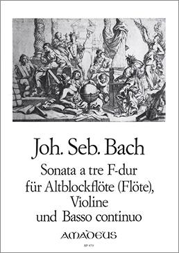 Bach, Johann Sebastian - Sonatata à tre F-dur - Altblockflöte, Violine und Bc.