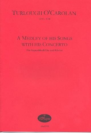 O´Carolan, Turlough - A Medley Of His Songs With His Concerto - Sopranblockflöte und Klavier