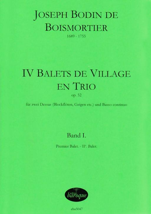 Boismortier, Joseph Bodin de - IV Balets de Village en Trio - Vol. 1 - 2 recorders andnd Bc