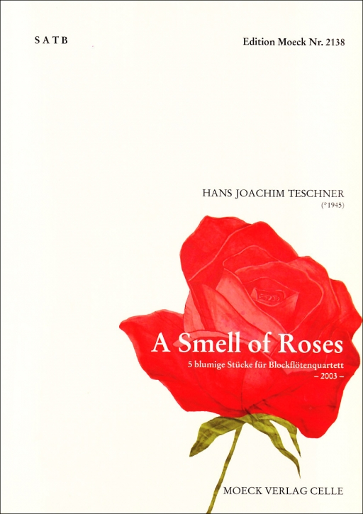 Teschner, Hans Joachim - A Smell of Roses - SATB