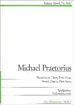 Praetorius, Michael - Französische Tänze I - SATB