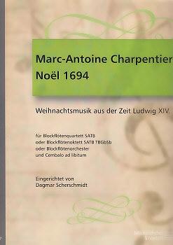 Charpentier, Marc-Antoine - Noël 1694 (SATB)