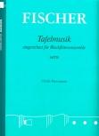 Fischer, Johann - Tafelmusik - SATB