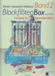 Hellbach, Daniel - BlockflötenBox 2 -  Lehrgang für Sopranblockflöte mit CD