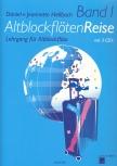 Hellbach, Daniel und Jeanette - AltblockflötenReise 1 -
