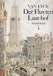 Eyck, Jacob van - Der Fluyten Lust-hof  Band 1 - Sopranblockflöte solo