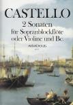 Castello, Dario - Zwei Sonaten - Sopranblockflöte und Basso continuo