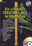 Die schönsten Christmas-Hits für 1 - 2 Altblockflöten + CD
