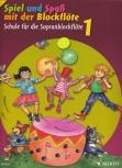 Spiel und Spaß mit der Blockflöte NEU ! - Sopranflötenschule Band 1