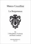 Uccellini, Marco - Aria sopra la Bergamasca  (in C) - 2 Sopranblockflöten und Bc.