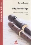 Eccles, Lance - 5 Highland Songs - SATTB