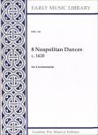 8 Neapolitan Dances - von ca. 1620 -  SATB