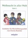 Weihnacht in aller Welt 1  Blockflötenquartett SATB