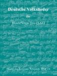 Deutsche Volkslieder -   Blockflöten-Trio SAT