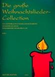 Die große Weihnachtsliedercollection Vol.1<br> - 2 SopranblockflötenSS/Git.ad lib.