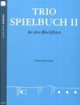 Herrmann, Ulrich (Hrg.) - Trio-Spielbuch -  Band 2  ATB / ATT / AAA / SAT / SAA