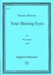 Bateson, Thomas - Your shinig Eyes - SAT