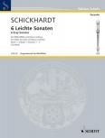 Schickhardt, Johann Christian - Sechs leichte Sonaten Band 1 - Altblockflöte und Basso continuo
