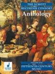 The Schott Recorder Consort Anthology 1 - Musik des 15. Jahrhunderts SAT / AAT / STB / SATT / ATTB