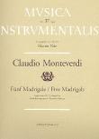 Monteverdi, Claudio - 5 Madrigale - AATTB