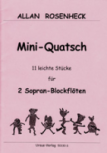 Rosenheck, Allan - Mini-Quatsch - 2 Soprano Recorders