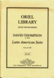 Thompson, David - Latin American Suite - SAATB