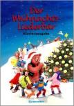 Der Weihnachtsliederbär -Große Sammlung Weihnachtslieder