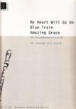 My Heart Will Go On / Blue Train / Amazing Grace - ATB
