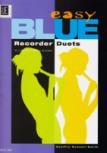 Russell-Smith, Geoffry - Easy Blue Recorder Duets - 2 Sopranblockflöten