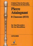 Attaingnant, Pièrre - 8 Chansons 1533 - SATB