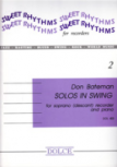 Bateman, Don - Solos in Swing - Soprano Recorder and Piano