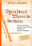 Evers, Maria / Osthoff, Andrea - Spielend Theorie lernen -