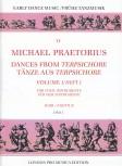 Praetorius, Michael - dances from Terpsichore  - vol 1 SATB