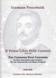 Frescobaldi, Girolamo - 2 Canzonen - SATB und Bc.