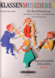 Heitz, Daniela Utsava - Die Blockflötenklasse -  Schülerheft 1  Sopran- und Altblockflöte