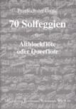 Friedrich der Große (Hrg. J. Bornmann) - 70 Solfeggien für Altblockflöte -