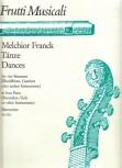 Franck, Melchior - Tänze  - SATB