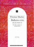 Morley, Thomas - Balletts - Selection 2 - SATTB