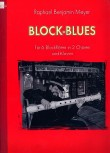Meyer, Raphael - Block-Blues - Band 1 (mit CD) - 6 Blockflöten und Klavier
