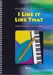 Schütz, Michael - I Like It Like That - Blockflöte und Klavier