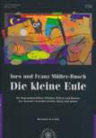 Müller-Busch, Ines und Franz - Die kleine Eule - Sopranblockflöte und Klavier