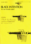 Ishii, Maki - Black Intention - Sopranblockflöte solo